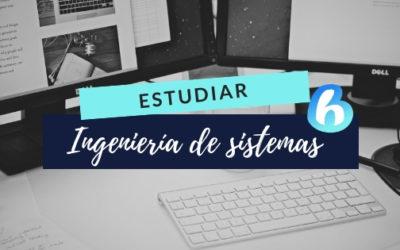 Estudiar Ingeniería de sistemas