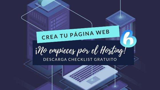 ¿Estás pensando crear tu página web? ¡No empieces por el hosting!